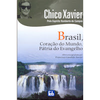 Brasil Coração do Mundo, Pátria do Evangelho