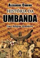 História da Umbanda – Alexandre Cumino