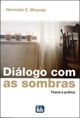 Diálogo com as Sombras – Herminio Miranda