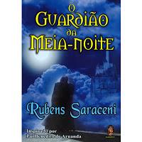 O Guardião da Meia Noite – Rubens Saraceni