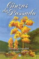 Cinzas do Passado – Lucius e Sandra Carneiro