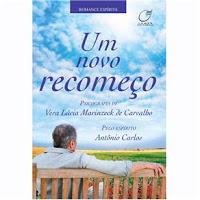Um novo recomeço – Antônio Carlos e Vera Marinzeck