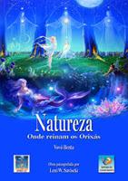 Natureza, onde reinam os Orixás – Vovó Benta e Leni W. Saviscki