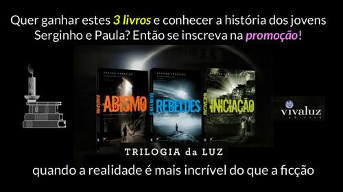 SORTEIO! Trilogia da Luz – Bento José e Sandra Carneiro