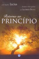 Retorno ao Princípio – Lucius e Lucimara Breve