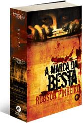 A Marca da Besta – Robson Pinheiro e Ângelo Inácio