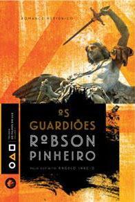 Os Guardiões – Robson Pinheiro e Ângelo Inácio (Lançamento)