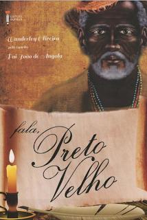 Fala Preto Velho – Pai João de Angola e Wanderley Oliveira