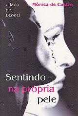 Sentindo na própria pele – Monica de Castro e Leonel