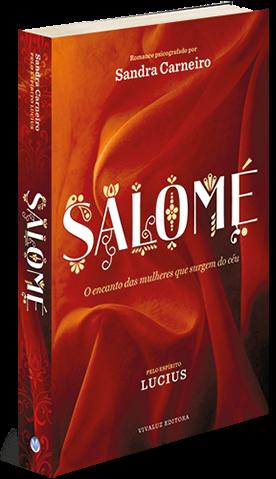 Salomé – Lucius e Sandra Carneiro [resenha]