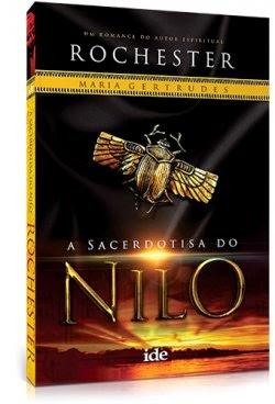 A Sacerdotisa do Nilo – Maria Gertrudes e Rochester