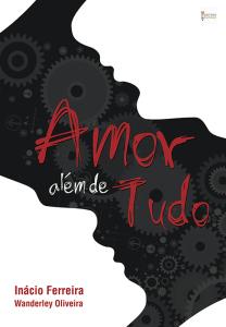 Amor além de tudo – Inácio Ferreira e Wanderley Oliveira