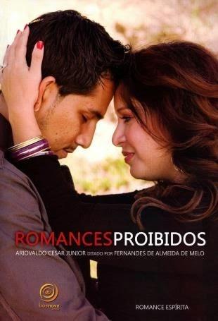 Romances Proibidos – Ariovaldo Cesar Junior e Fernandes de Almeida de Melo