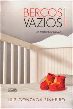 Berços Vazios – Luiz Gonzaga Pinheiro
