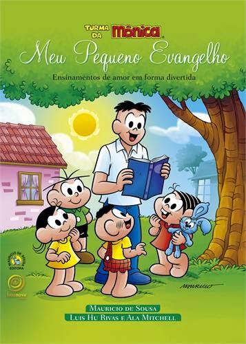 Meu Pequeno Evangelho – Alã Mitchell, Luis Hu Rivas e Maurício de Souza