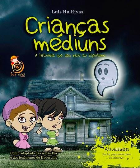 Crianças Médiuns – Luis Hu Rivas