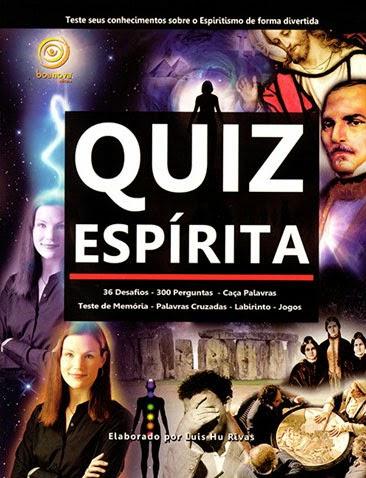 Quiz Espírita – Luis Hu Rivas