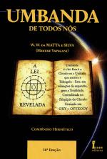 Umbanda de todos nós – W. W. da Matta e Silva