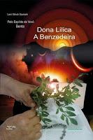 Dona Lilica, a benzedeira – Vovó Benta e Leni W. Saviscki