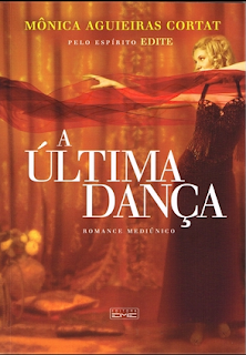 A última dança – Mônica A. Cortat e Edite