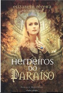 Herdeiros do Paraíso – Elizabeth Pereira e Sophie
