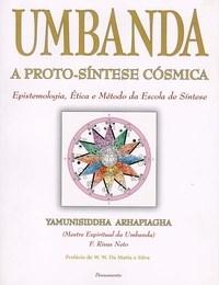 Umbanda, a proto-sintese cósmica – Rivas Neto