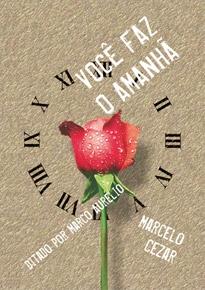 Você faz o amanhã – Marcelo Cezar e Marco Aurélio