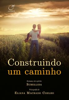 Construindo um caminho – Shellida e Eliana Machado Coelho