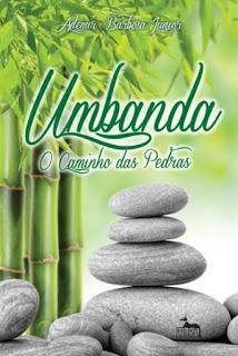 Umbanda – O caminho das pedras – Ademir Barbosa Junior