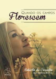 Quando os campos florescem – Roberto de Carvalho e Basílio