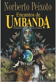Encantos de Umbanda – Norberto Peixoto