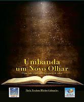 Umbanda Um Novo Olhar – Maria Teodora Guimarães