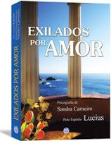Exilados por amor – Lucius e Sandra Carneiro