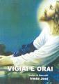 Vigiai e Orai – Carlos Baccelli e Irmão José