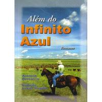 Além do Infinito Azul – Irmão Virgílio e Antônio Demarchi