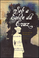 Sob a Égide da Cruz – Sophie, Cristóvão e Elizabeth Pereira