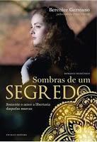 Sombras de um segredo – Irmã Vitória e Berenice Germano