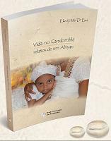 Vida no Candomblé – Ekedji Mel D'Ewá