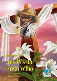 Aos Pés do Preto-Velho – Norberto Peixoto