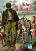 A história de Pai Inácio – Anna Ponzetta