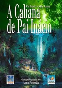 A Cabana de Pai Inácio – Anna Ponzetta