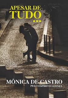Apesar de tudo… – Mônica de Castro e Leonel