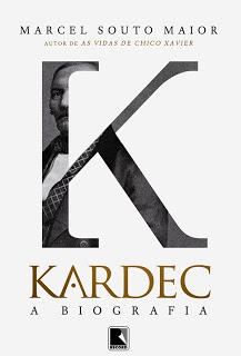 Kardec: A Biografia – Marcel Souto Maior [lançamento]