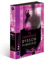 Os Imortais – Robson Pinheiro e Ângelo Inácio
