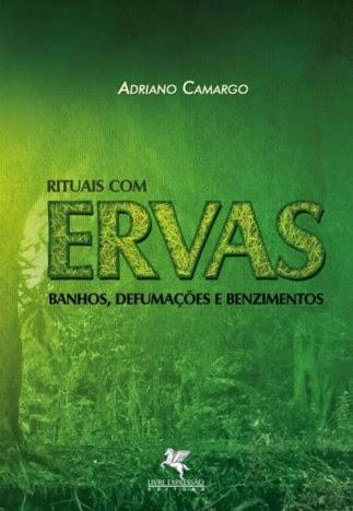 Rituais com Ervas – Adriano Camargo