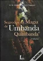 Segredos da Magia de Umbanda e Quimbanda – W. W. da Matta e Silva