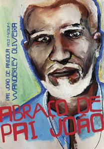 Abraço de Pai João – Wanderley Oliveira e Pai João de Angola