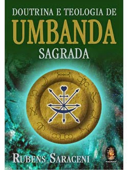 Doutrina e Teologia de Umbanda Sagrada – Rubens Saraceni