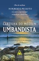 Cartilha do Médium Umbandista – Norberto Peixoto