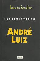 Entrevistando André Luiz – Jamiro dos Santos Filho
